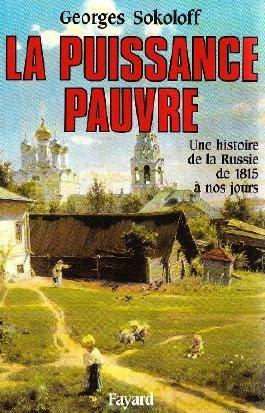 La Puissance pauvre. Une histoire de la Russie de 1815 à nos jours