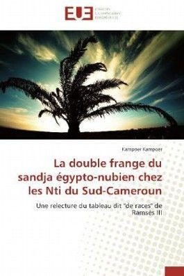 La double frange du sandja égypto-nubien chez les Nti du Sud-Cameroun