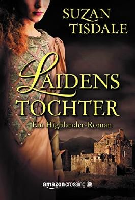 Laidens Tochter - Ein Highlander-Roman (German Edition)