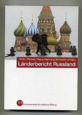 Länderbericht Russland