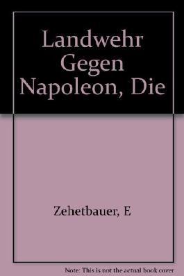 Landwehr gegen Napoleon