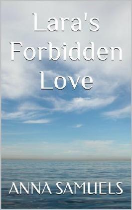 Lara's Forbidden Love