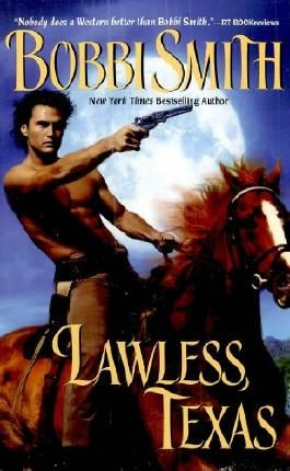 Lawless, Texas (Leisure Historical Romance)