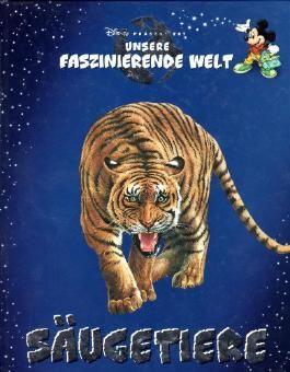 Lernbuch Disney präsentiert: unsere faszinierende Welt - SÄUGETIERE (Mickey Mouse)