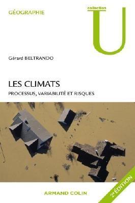 Les climats: Processus, variabilité et risques