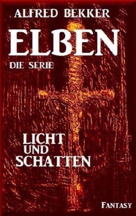 Licht und Schatten, Episode 43 (Elben - Die Serie)