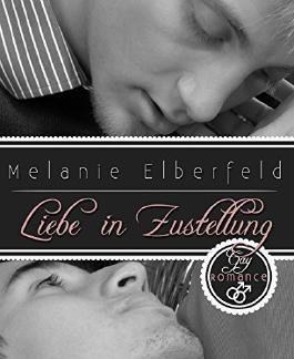 Liebe in Zustellung: Gay Romance (German Edition)
