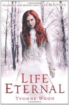 Life Eternal by Woon, Yvonne (2012)