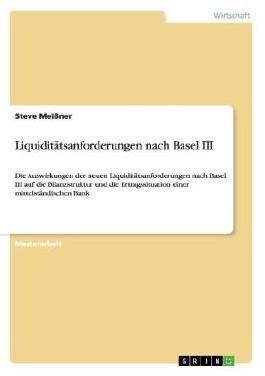 Liquiditätsanforderungen nach Basel III