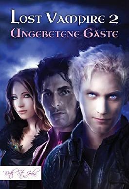 Lost Vampire 2: Ungebetene Gäste