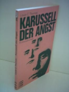 Louis C. Thomas: Karussell der Angst