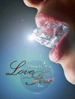 Love and Fire - Eric (Teil 4)