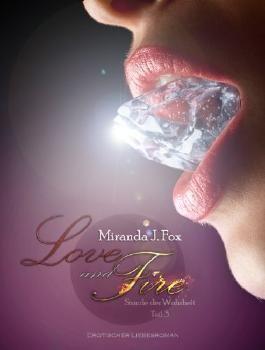 Love and Fire - Stunde der Wahrheit