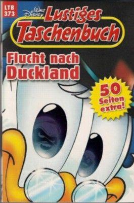 Lustiges Taschenbuch LTB 373 Flucht Nach Duckland