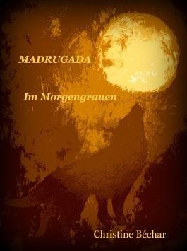 MADRUGADA - Im Morgengrauen