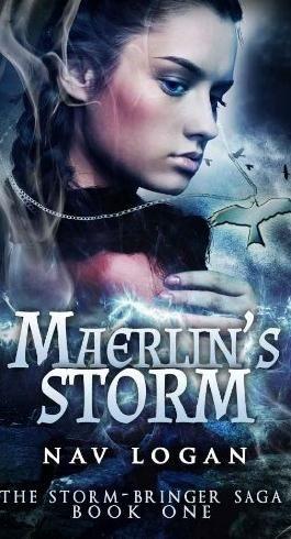 Maerlin's Storm (Storm-Bringer Saga 1)