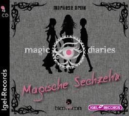 Magic Diaries - Magische Sechzehn