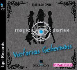 Magic Diaries - Victorias Geheimnis (02)