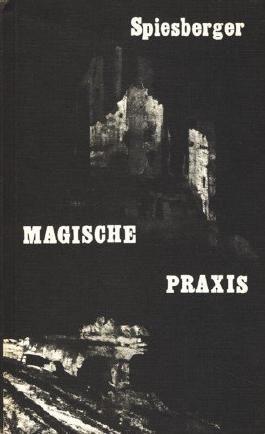 Magische Praxis (Die magischen Handbücher Band 21)