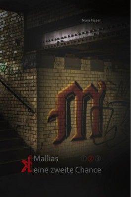 Mallias - (k)eine zweite Chance