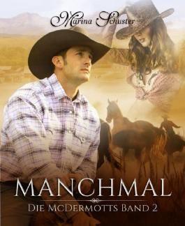 Manchmal - Die McDermotts