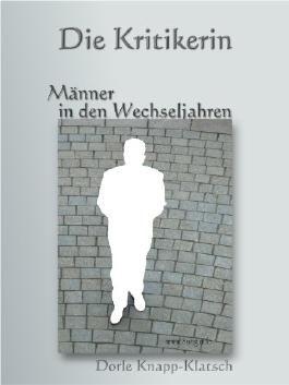 Männer in den Wechseljahren - Literatur, Oper, Ballett, Theater (Rezensionen 1)