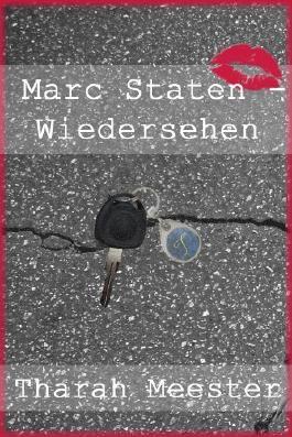 Marc Staten - Wiedersehen