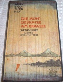 Max Dauthendey: Die acht Gesichter am Biwasee - Japanische Liebesgeschichten