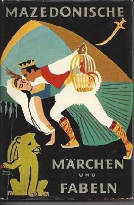 Mazedonische Märchen und Fabeln