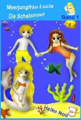 Meerjungfrau Lucia - Band 1: Die Schatzinsel