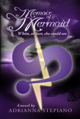 Memoir of a Mermaid: When, At Last, She Could See