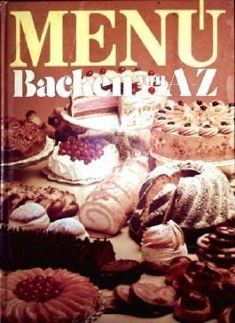 Menü - Backen von A-Z