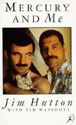 Mercury and Me by Hutton, Jim, Wapshott, Tim ( 1995 )
