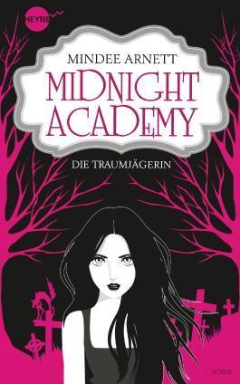 Midnight Academy - Die Traumjägerin