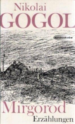 Mirgorod. Erzählungen