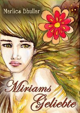 Miriams Geliebte