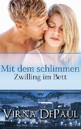 Mit dem schlimmen Zwilling im Bett (German Edition) (Romane über die Dalton-Zwillinge)