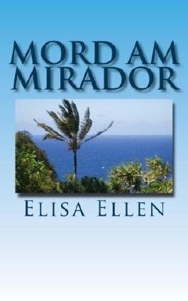 Mord am Mirador  (Ein Gomera-Krimi)