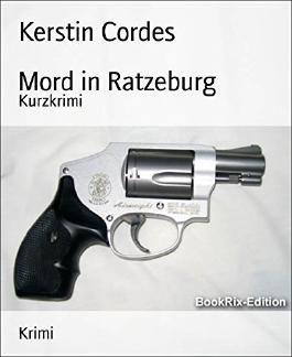 Mord in Ratzeburg: Kurzkrimi