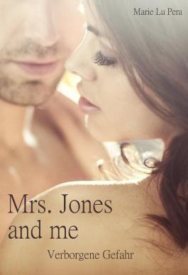 Mrs. Jones and me: Verborgene Gefahr
