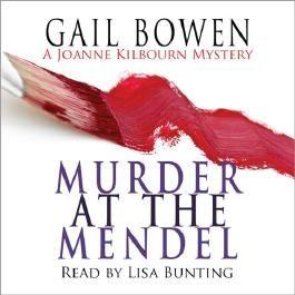 Murder at the Mendel: A Joanne Kilbourne Mystery, Book 2 (Unabridged)