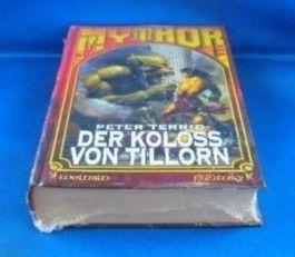 Mythor Bd. 13 - Der Koloss von Tillorn.