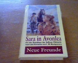 Neue Freunde Sara in Avonlea