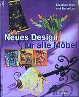 Neues Design für alte Möbel