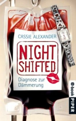 Nightshifted: Diagnose zur Dämmerung (Nightshifted 3)