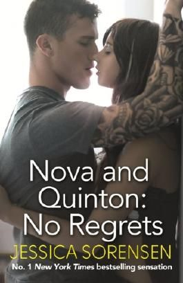 Nova and Quinton: No Regrets (Breaking Nova Book 3)
