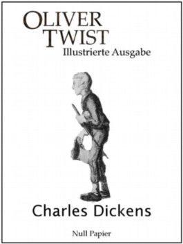 Oliver Twist: Illustrierte Ausgabe (Fischer Klassik)