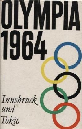 Olympia 1964. Innsbruck und Tokio