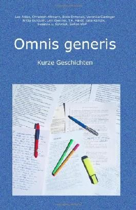 Omnis generis: Kurze Geschichten