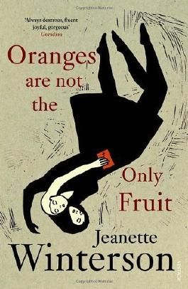 Oranges Are Not The Only Fruit by Winterson, Jeanette New Edition (1991)